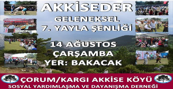Akkiseder'in 7. Yayla Şenliği 14 Ağustos'ta