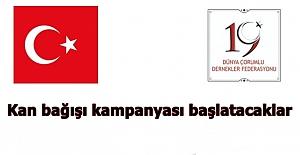 Kan bağışı kampanyası başlatacaklar