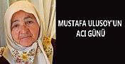Gazeteci Mustafa Ulusoy'un acı günü